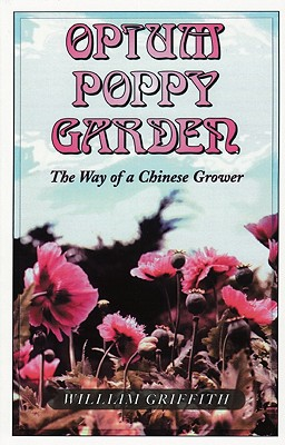 Ronin Publishing (CA) Opium Poppy Garden by Griffith, William/ Griffith/ Ruffin, Lisa [Paperback] at Sears.com