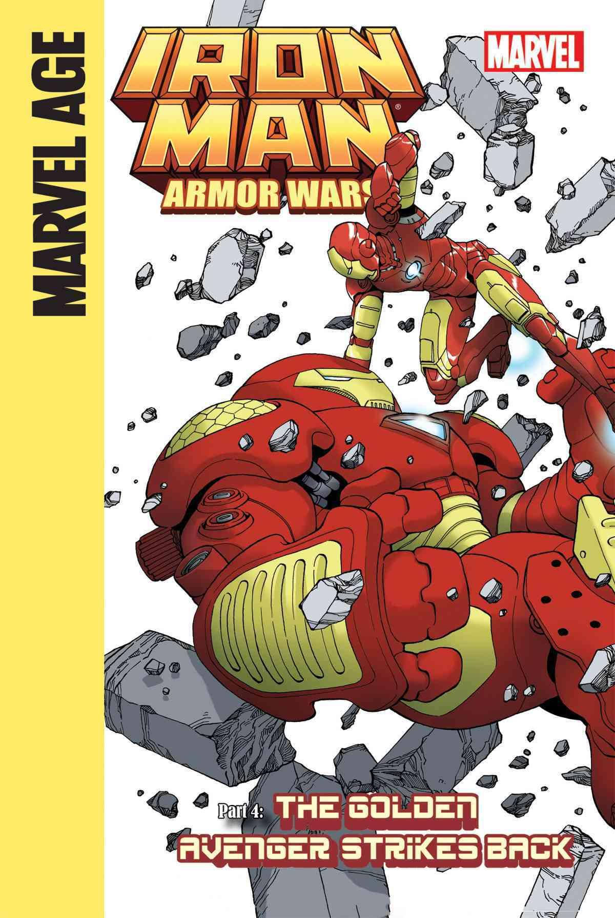Iron Man and the Armor Wars 4 By Caramagna, Joe